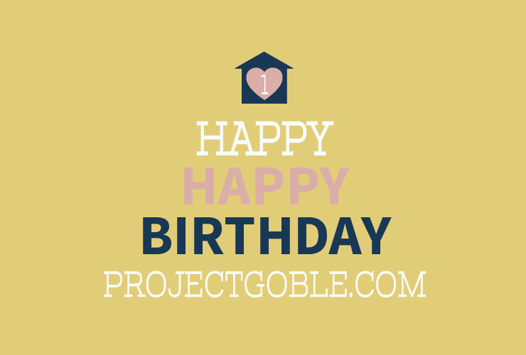 Happy First Blog Birthday ProjectGoble.com
