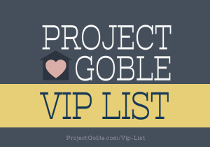 Project Goble VIP List