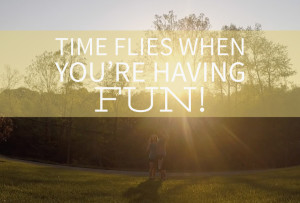 Time Flies When You're Having Fun! ProgectGoble.com