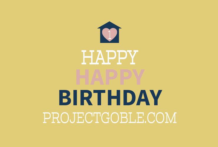 Happy First Blog Birthday ProjectGoble.com