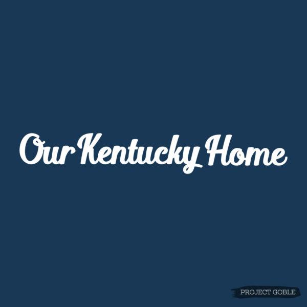 Our Kentucky Home Wooden Cutout Sign by Project Goble